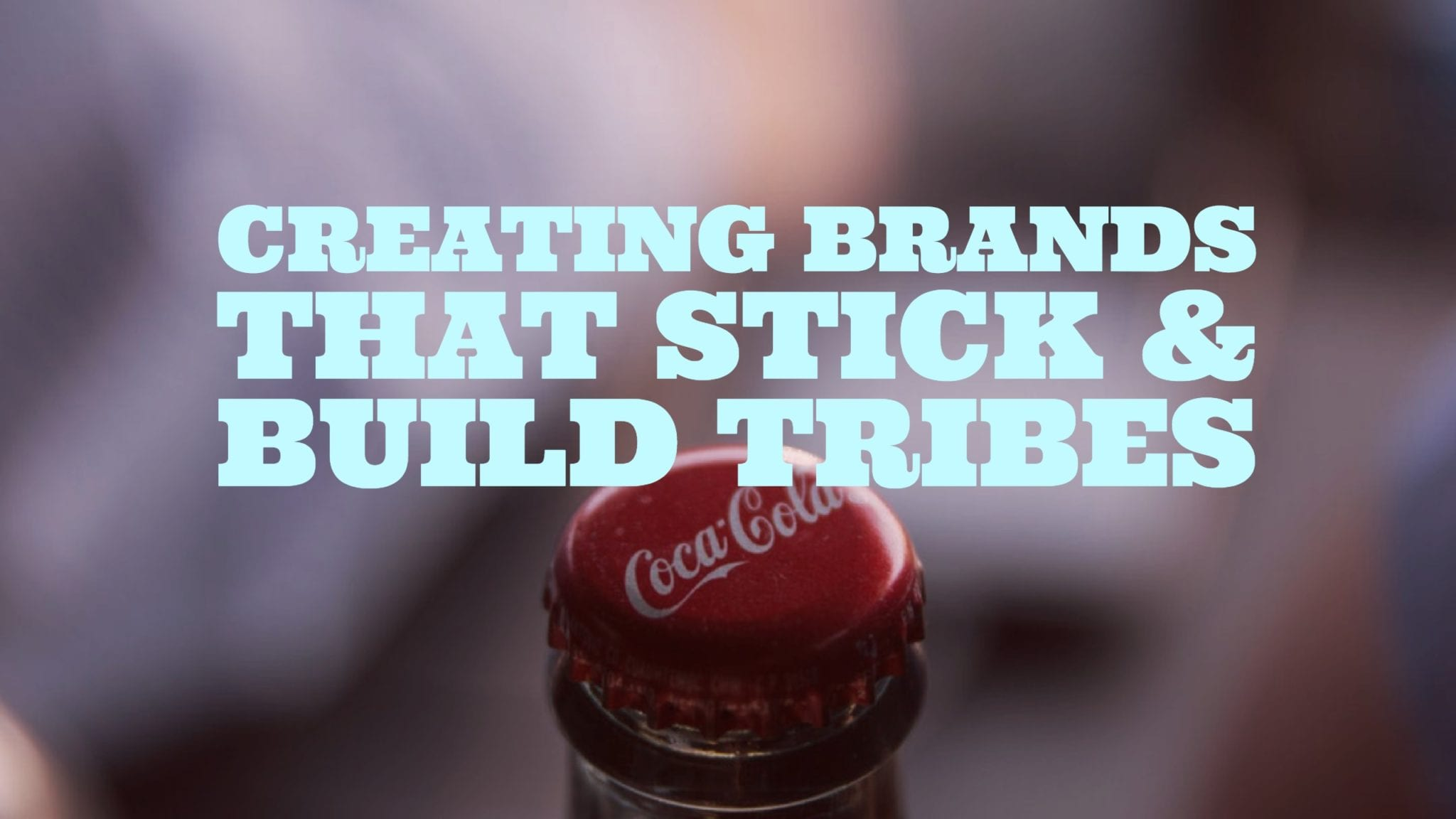 """""""Sticky Brands"""" Start with Compelling Stories to Create Memorable Experiences & Loyal Tribes"""